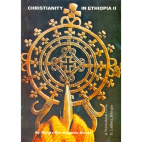 Christianity in Ethiopia II