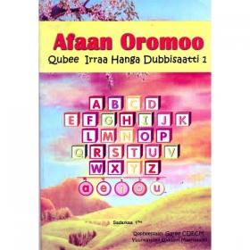 Afaan Oromoo (Qubee Irraa Hanga Dubbisaatti 1