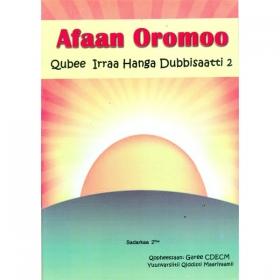 Afaan Oromoo (Qubee Irraa Hanga Dubbisaatti 2