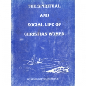 The spiritual and social life of Christian Women