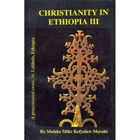 CHRISTIANITY IN ETHIOPIA III