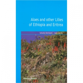 Aloes and Other Lilies of Ethiopia and Eritrea