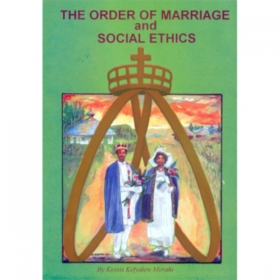 The order of marriage and social ethics