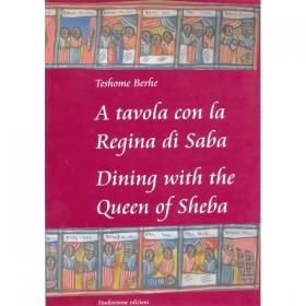 A Tavola con la Regina di Saba (Dining with the Queen of Sheba)