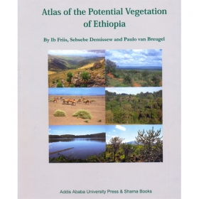 Atlas of the Potential Vegetation of Ethiopia