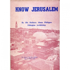 Know Jerusalem (PART III)